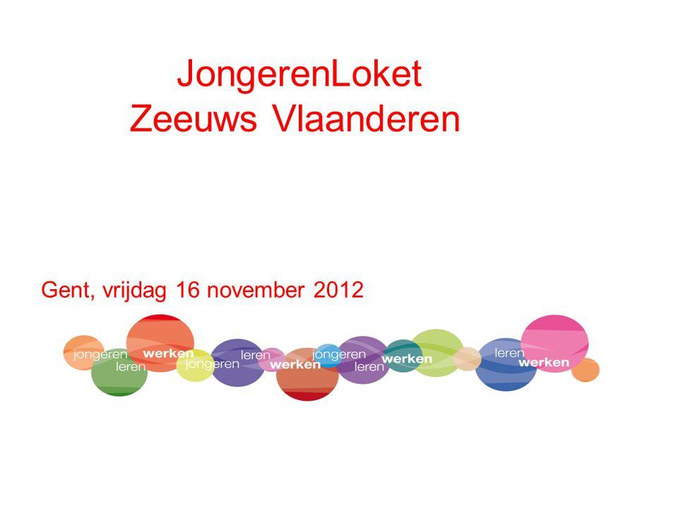 JongerenLoket Zeeuws Vlaanderen Gent, vrijdag 16 november 2012