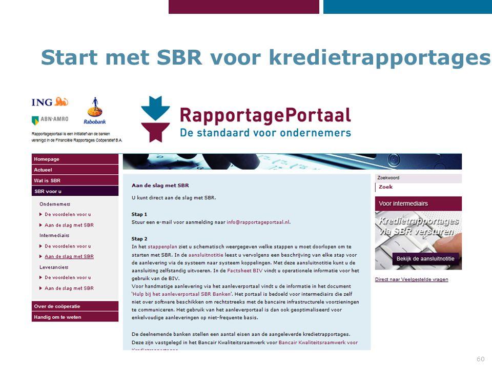 60 Start met SBR voor kredietrapportages: Start met SBR voor kredietrapportages