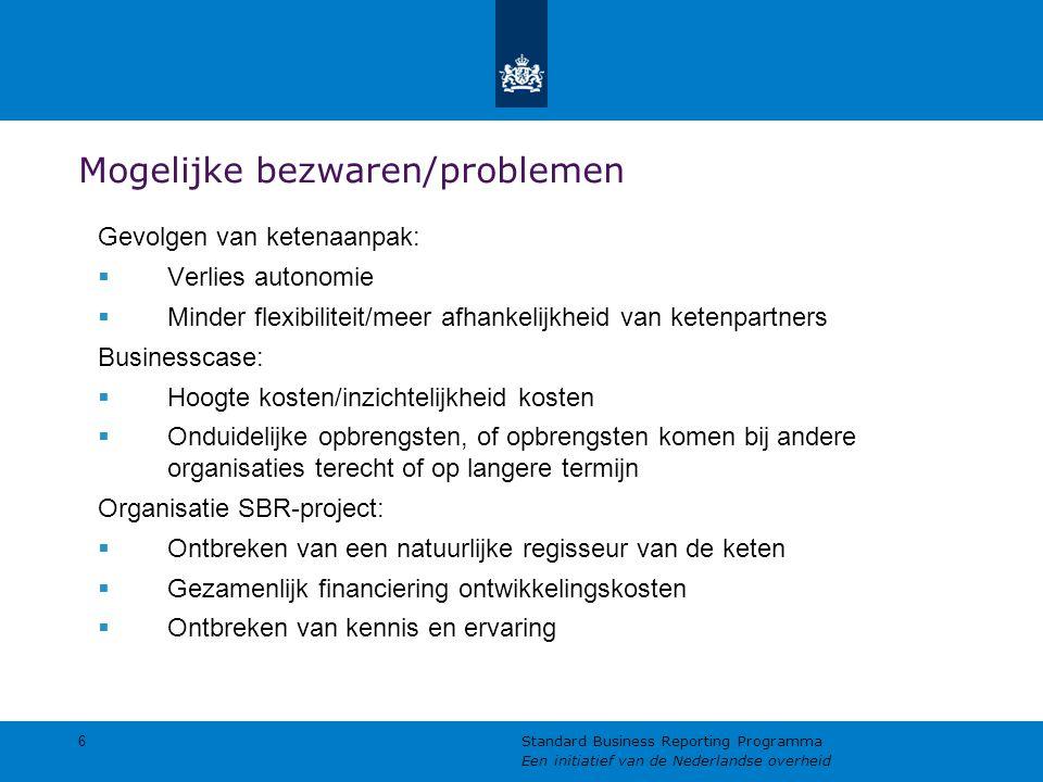 Mogelijke bezwaren/problemen Gevolgen van ketenaanpak:  Verlies autonomie  Minder flexibiliteit/meer afhankelijkheid van ketenpartners Businesscase: