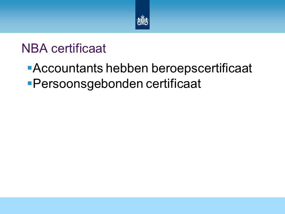 NBA certificaat  Accountants hebben beroepscertificaat  Persoonsgebonden certificaat