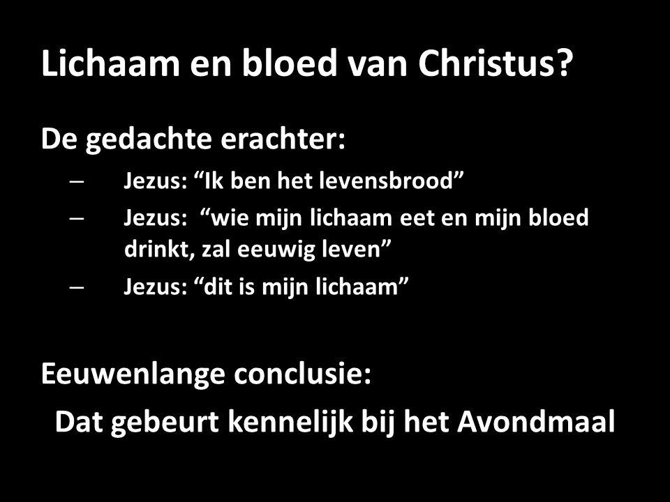 Lichaam en bloed van Christus.