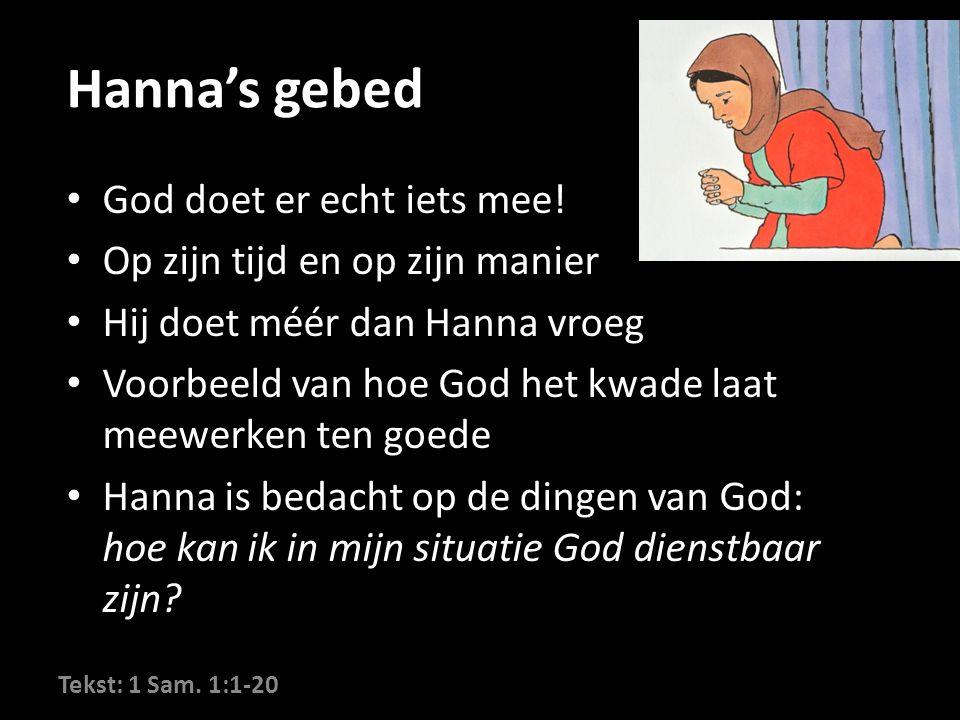 Hanna's gebed God doet er echt iets mee.