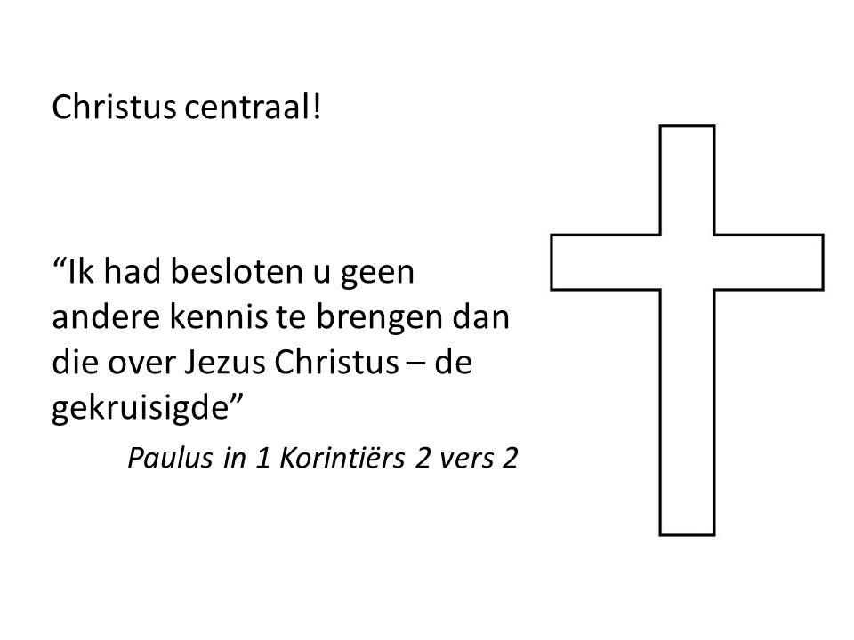 Christus centraal.