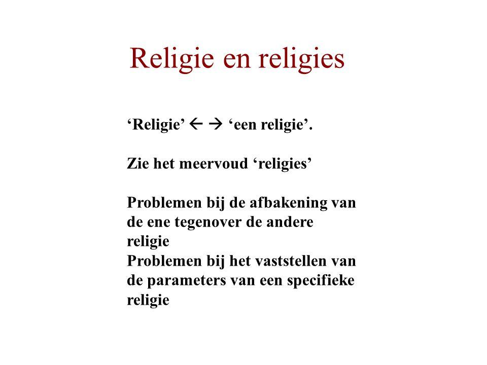 'Religie'   'een religie'.