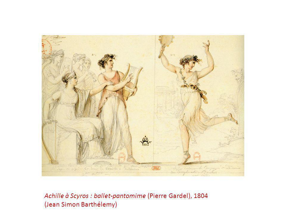 Achille à Scyros : ballet-pantomime (Pierre Gardel), 1804 (Jean Simon Barthélemy)