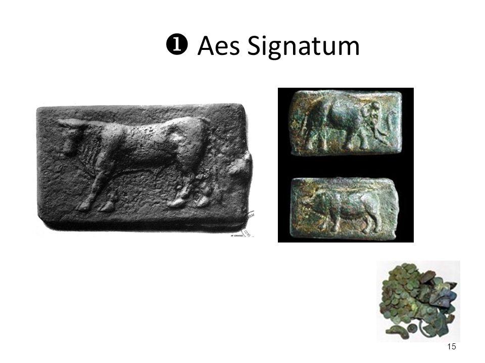  Aes Signatum 15
