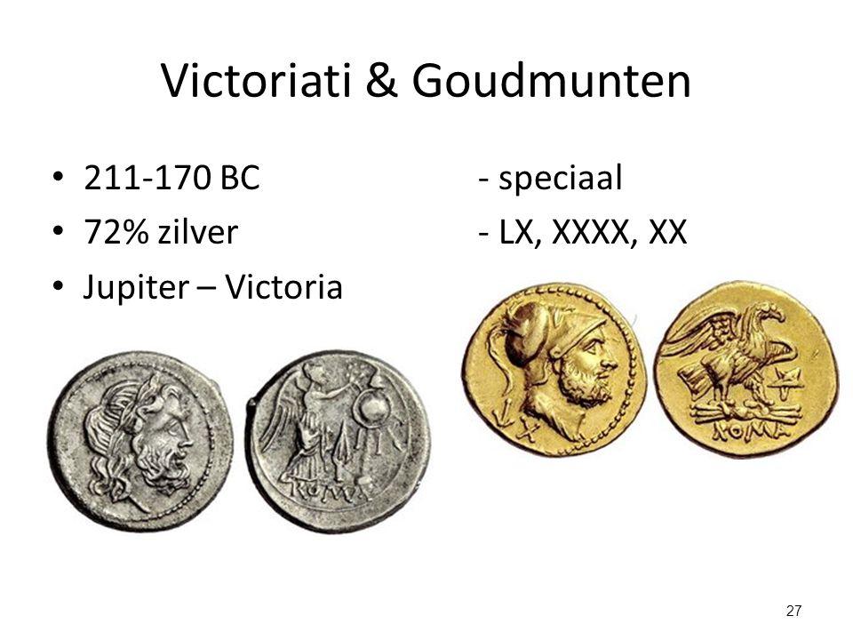 Victoriati & Goudmunten 211-170 BC- speciaal 72% zilver- LX, XXXX, XX Jupiter – Victoria 27