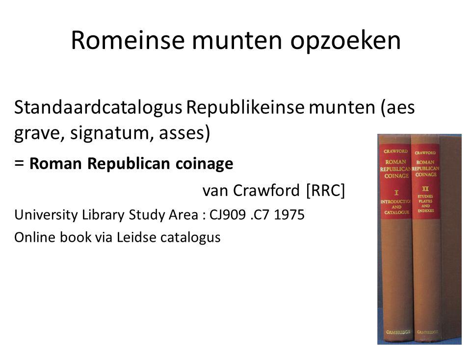 Romeinse munten opzoeken Standaardcatalogus Republikeinse munten (aes grave, signatum, asses) = Roman Republican coinage van Crawford [RRC] University