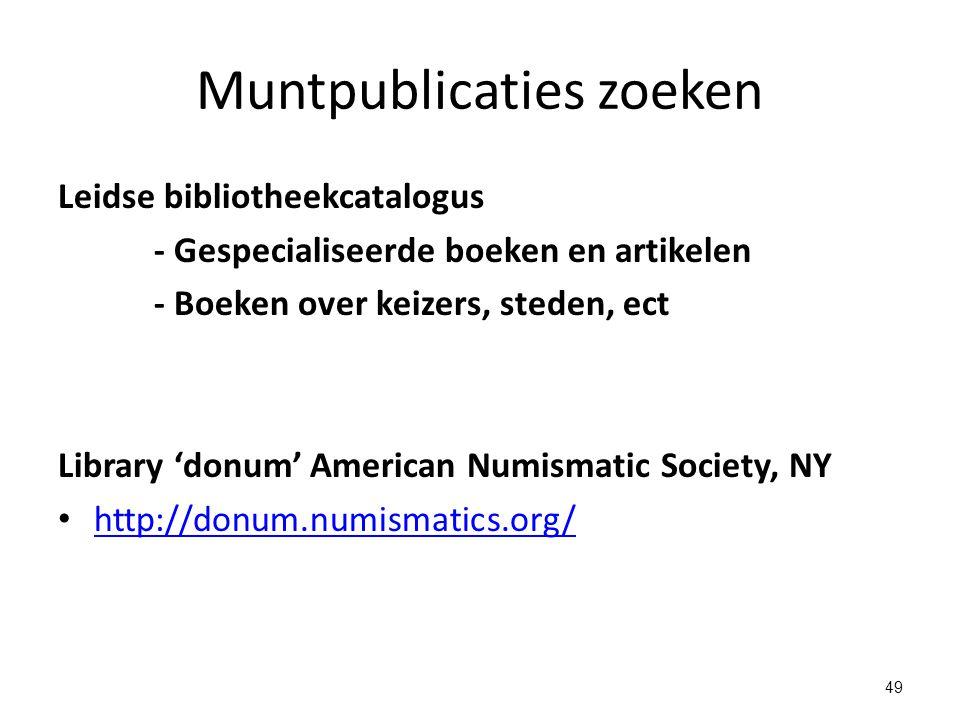 Muntpublicaties zoeken Leidse bibliotheekcatalogus - Gespecialiseerde boeken en artikelen - Boeken over keizers, steden, ect Library 'donum' American
