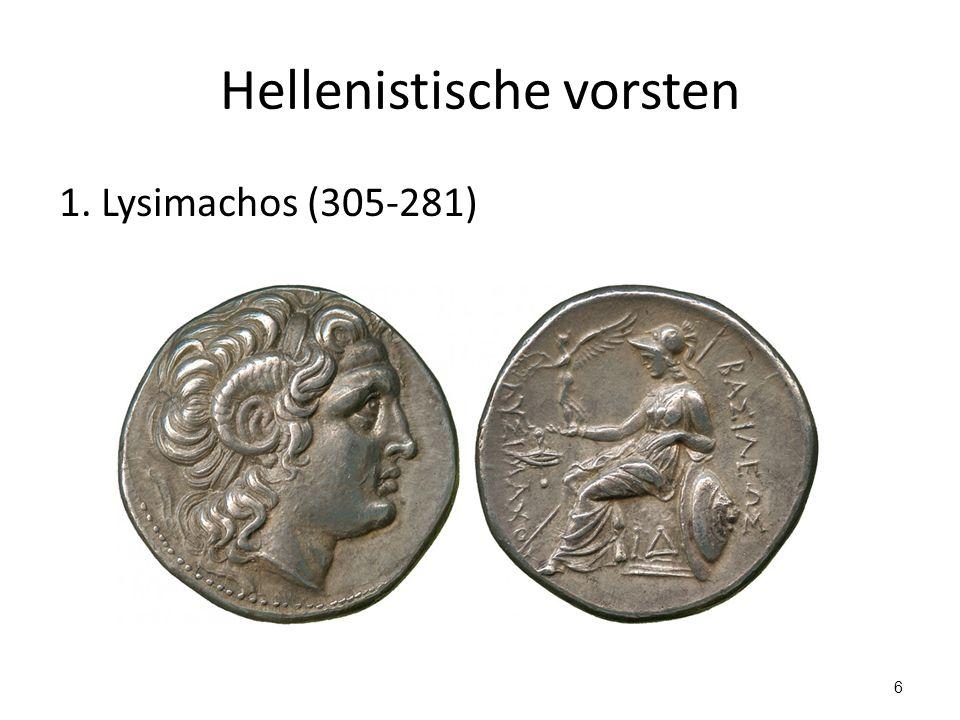 Hellenistische vorsten 1. Lysimachos (305-281) 6