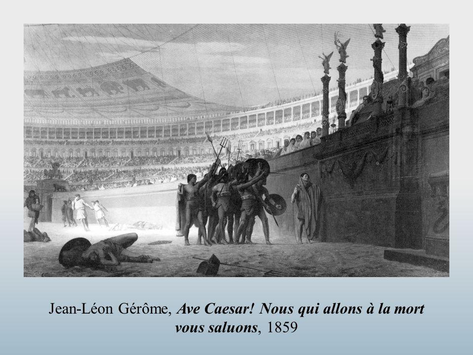 Jean-Léon Gérôme, Ave Caesar! Nous qui allons à la mort vous saluons, 1859