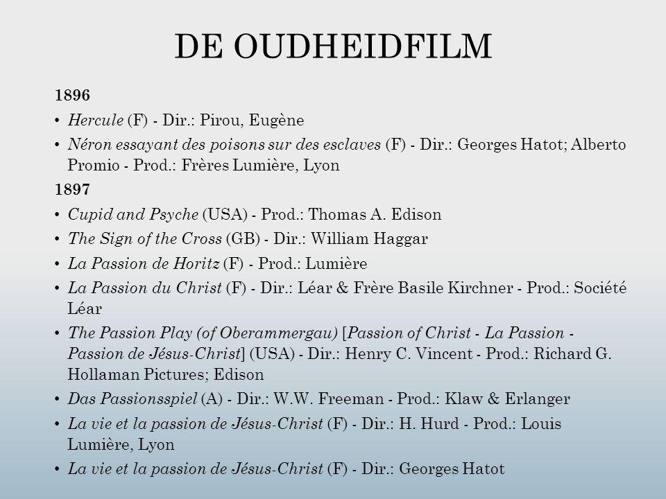 DE OUDHEIDFILM 1896 Hercule (F) - Dir.: Pirou, Eugène Néron essayant des poisons sur des esclaves (F) - Dir.: Georges Hatot; Alberto Promio - Prod.: F