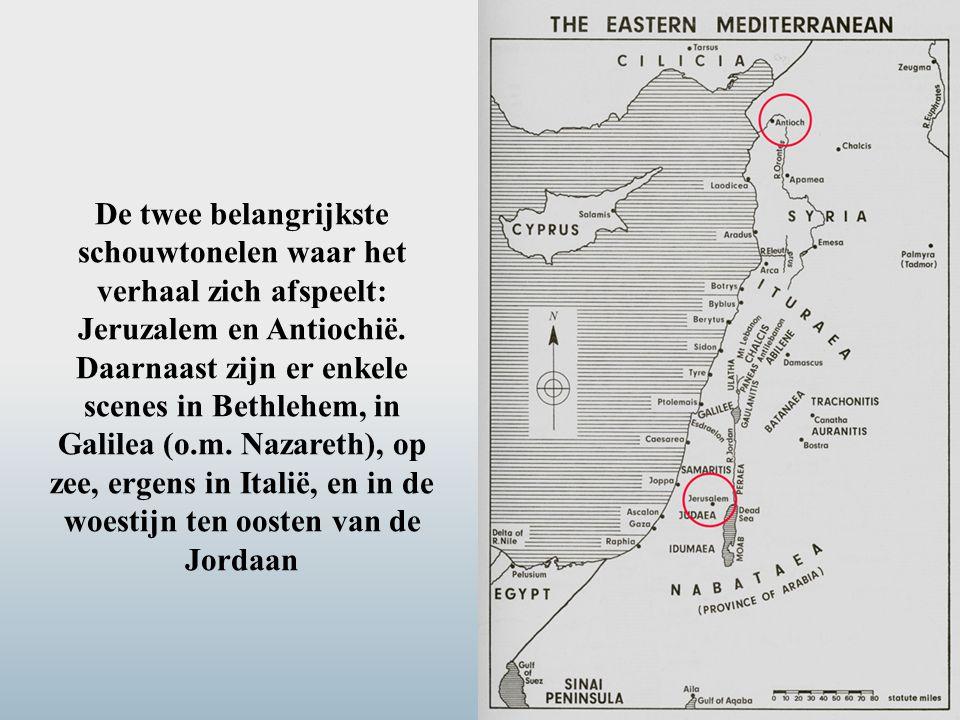De twee belangrijkste schouwtonelen waar het verhaal zich afspeelt: Jeruzalem en Antiochië. Daarnaast zijn er enkele scenes in Bethlehem, in Galilea (