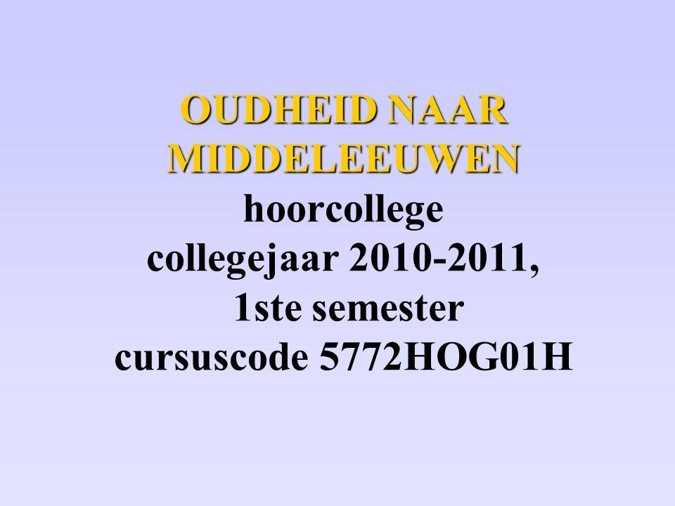 Alle beschikbare informatie: www.oudegeschiedenis.info (kies Leiden Syllabi uit menu)