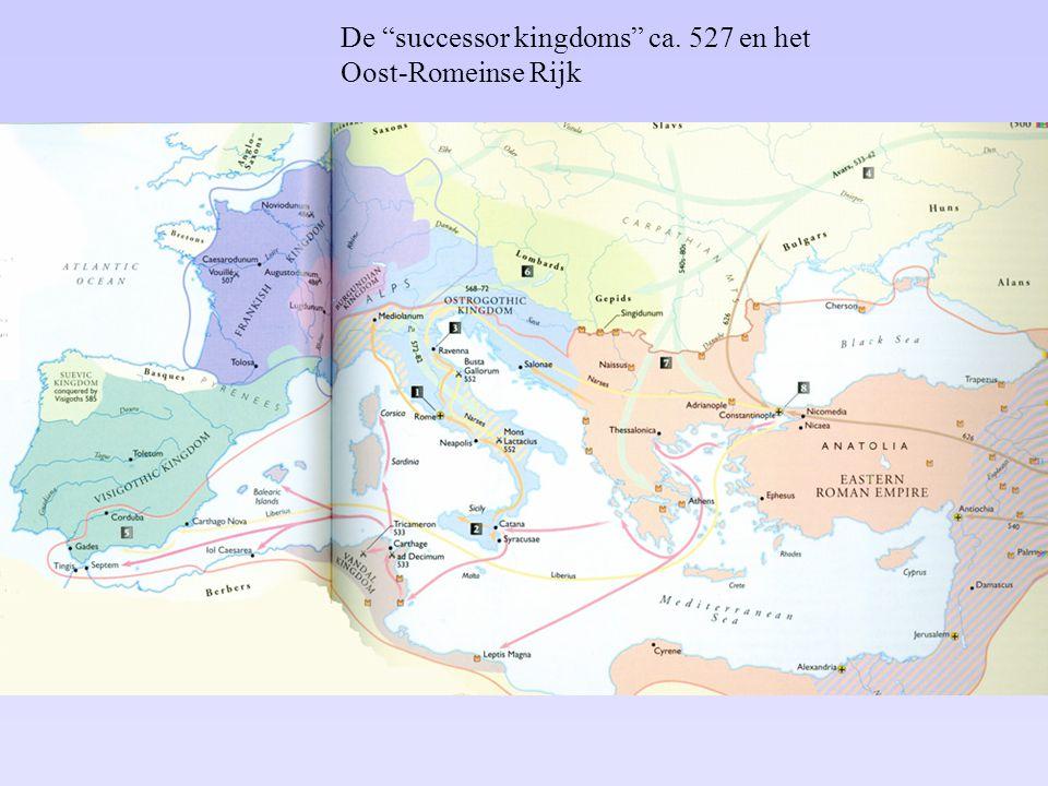"De ""successor kingdoms"" ca. 527 en het Oost-Romeinse Rijk"