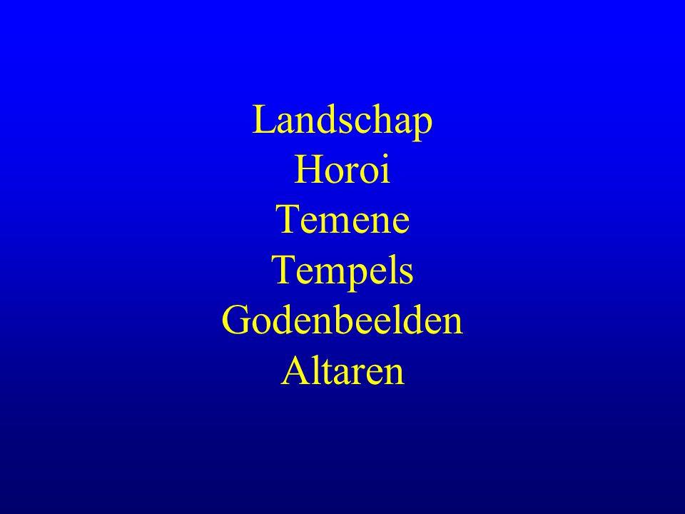Landschap Horoi Temene Tempels Godenbeelden Altaren
