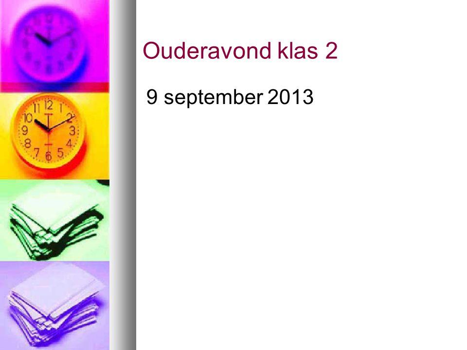 Ouderavond klas 2 9 september 2013