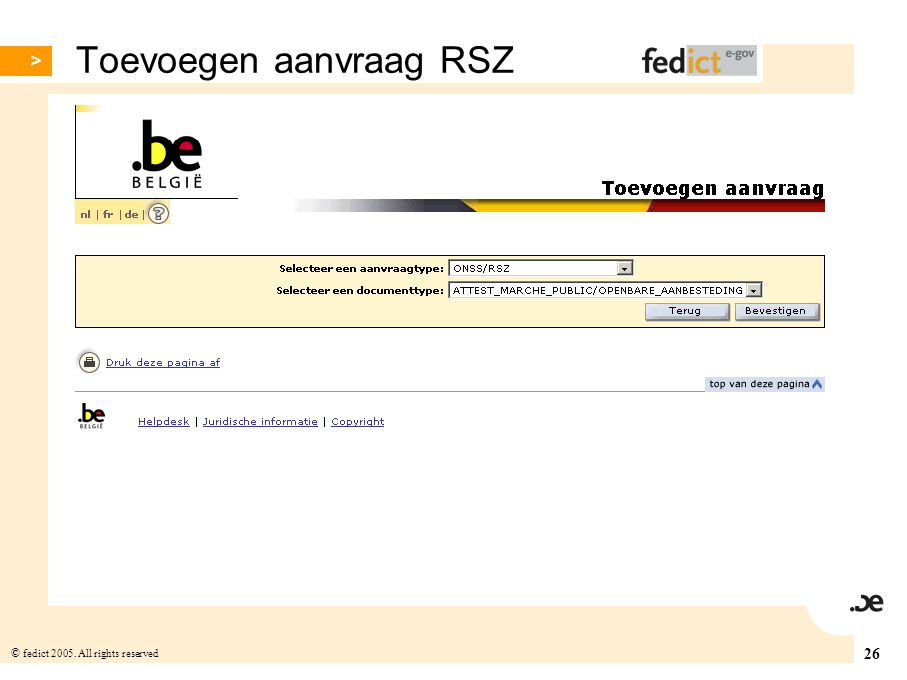 26 © fedict 2005. All rights reserved Toevoegen aanvraag RSZ