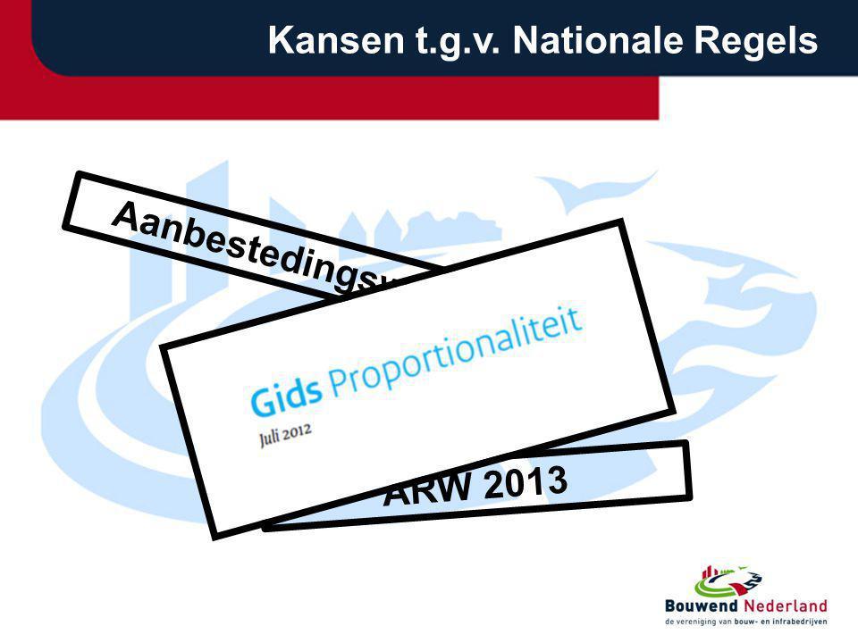 Aanbestedingswet ARW 2013 Kansen t.g.v. Nationale Regels