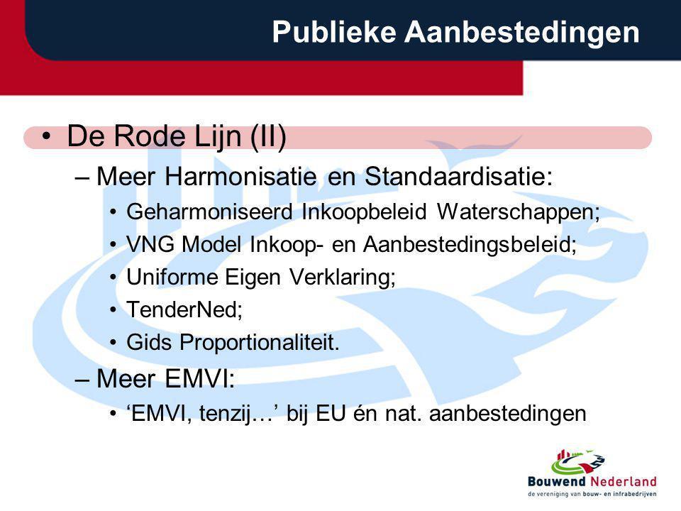 Publieke Aanbestedingen De Rode Lijn (II) –Meer Harmonisatie en Standaardisatie: Geharmoniseerd Inkoopbeleid Waterschappen; VNG Model Inkoop- en Aanbe