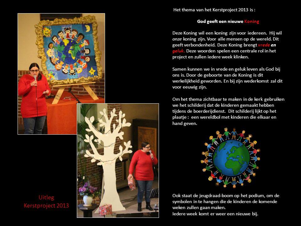 Uitleg Kerstproject 2013 Het thema van het Kerstproject 2013 is : God geeft een nieuwe Koning Deze Koning wil een koning zijn voor iedereen. Hij wil o