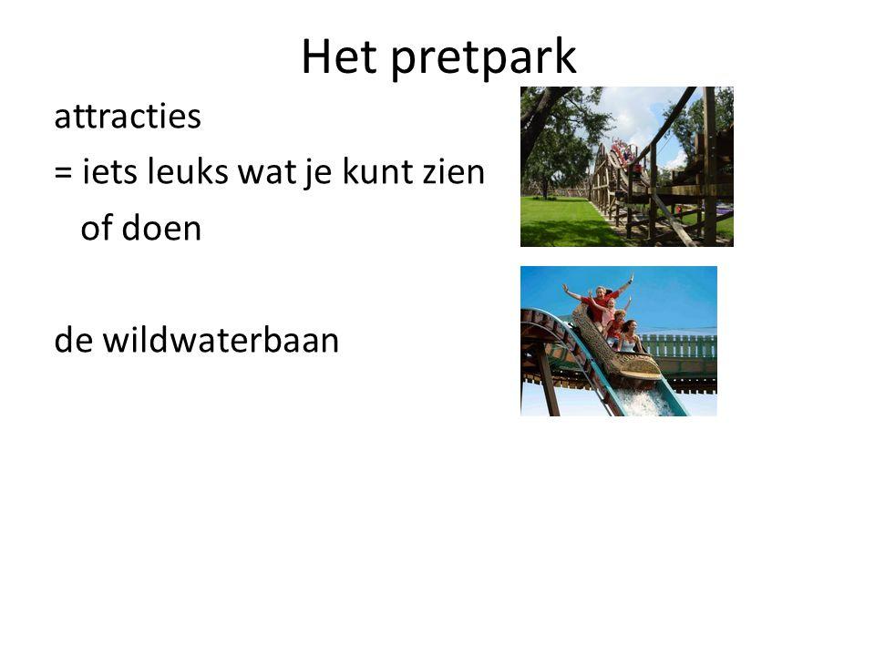 Het pretpark attracties = iets leuks wat je kunt zien of doen de wildwaterbaan