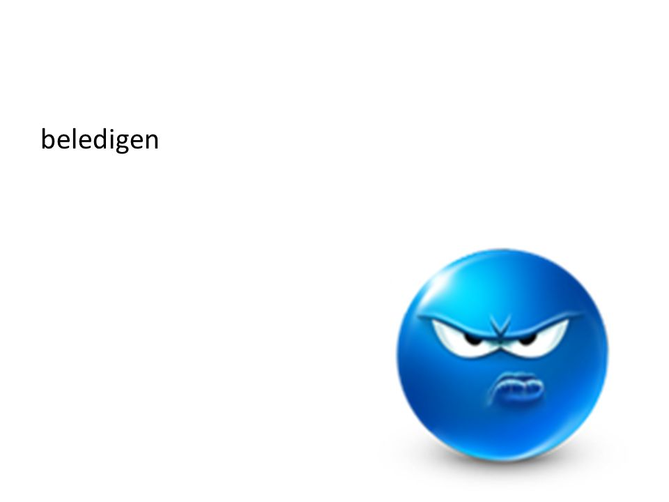 = iets zeggen waardoor je iemand pijn doet of boos maakt