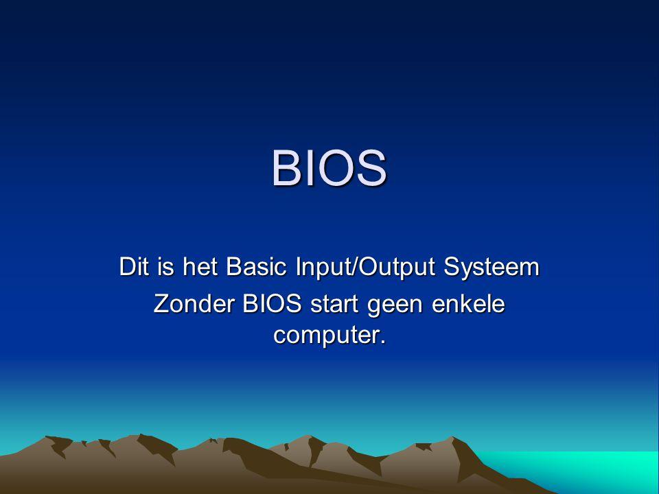 Wat doet het Bios Het Bios zet allerlei zaken klaar zodat een besturingsprogramma er mee kan werken.