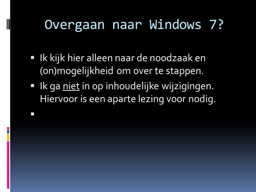 Overgaan op Windows 7 .