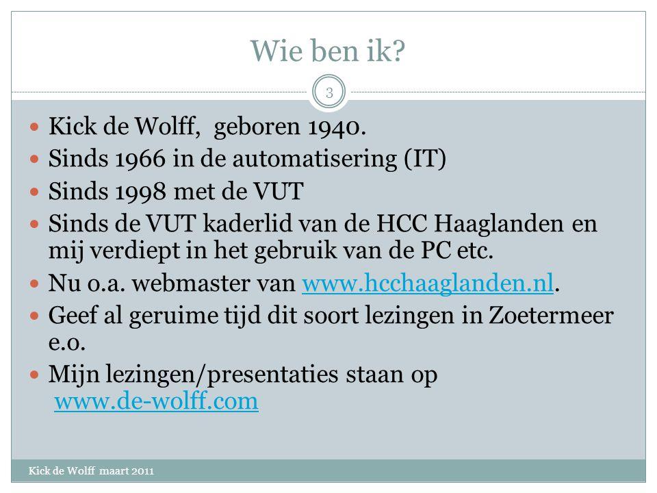 Wie ben ik. Kick de Wolff, geboren 1940.