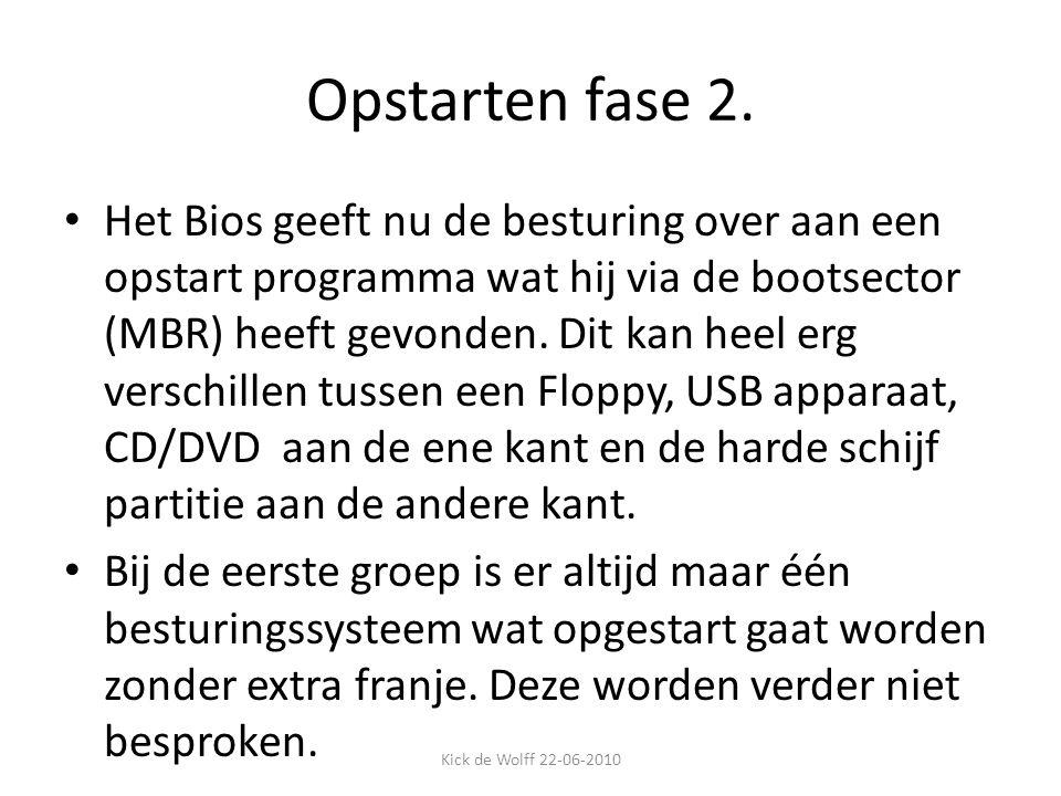 Opstarten fase 2. Het Bios geeft nu de besturing over aan een opstart programma wat hij via de bootsector (MBR) heeft gevonden. Dit kan heel erg versc