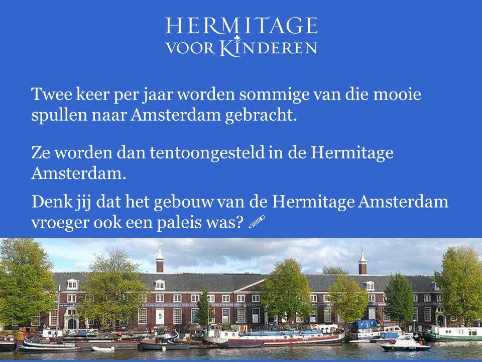 Twee keer per jaar worden sommige van die mooie spullen naar Amsterdam gebracht.