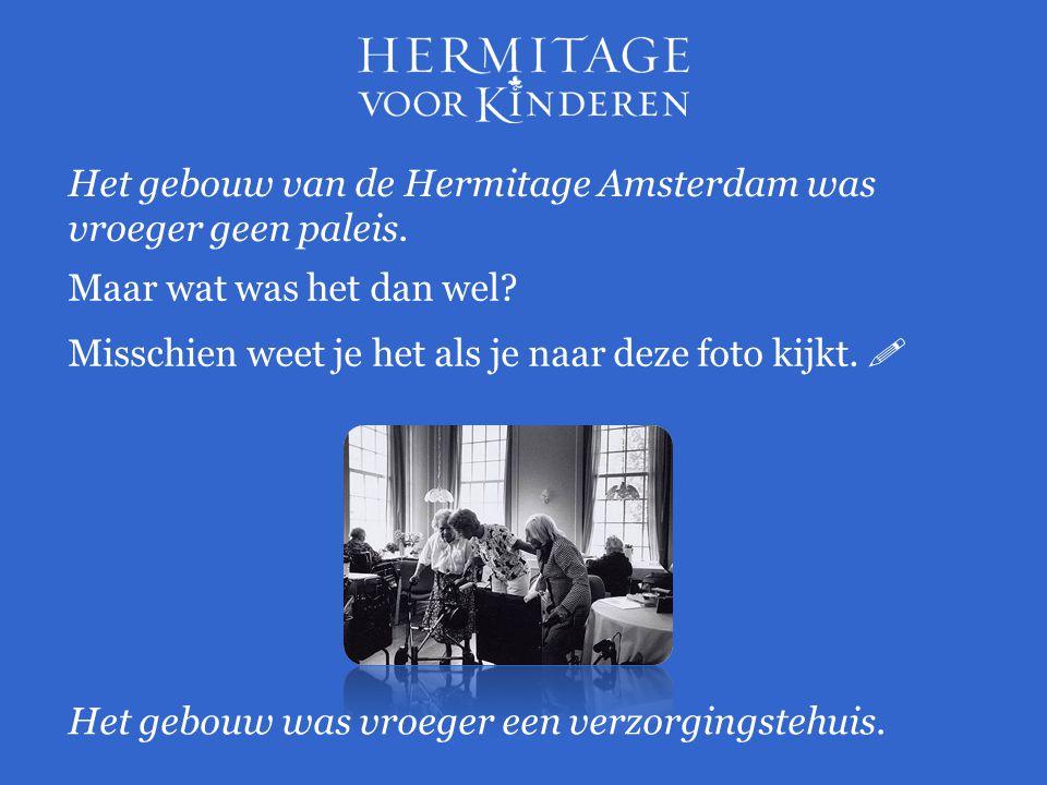Maar wat was het dan wel? Het gebouw van de Hermitage Amsterdam was vroeger geen paleis. Misschien weet je het als je naar deze foto kijkt.  Het gebo