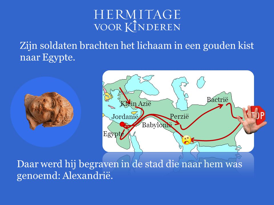 Zijn soldaten brachten het lichaam in een gouden kist naar Egypte. Daar werd hij begraven in de stad die naar hem was genoemd: Alexandrië. Jordanië Pe