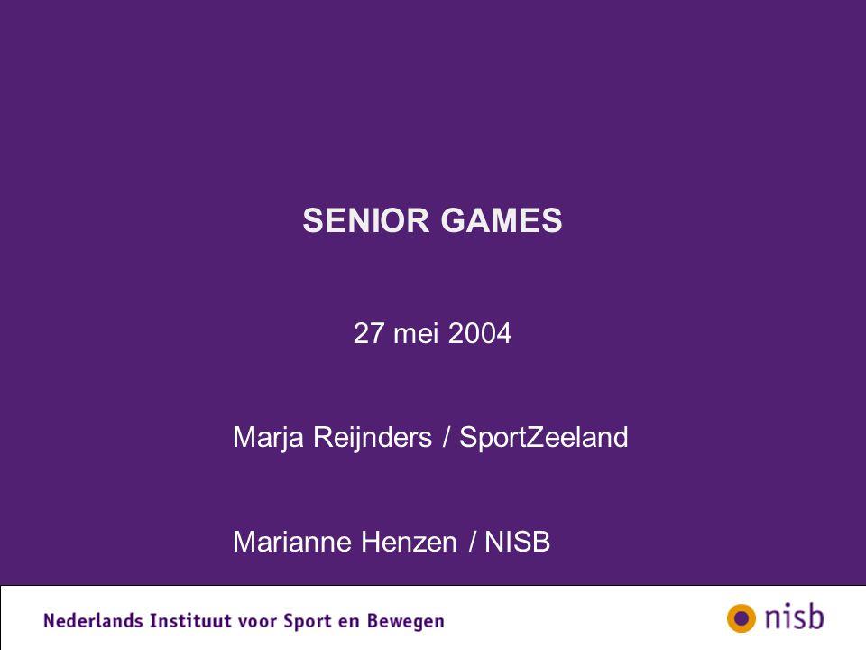 SENIOR GAMES 27 mei 2004 Marja Reijnders / SportZeeland Marianne Henzen / NISB