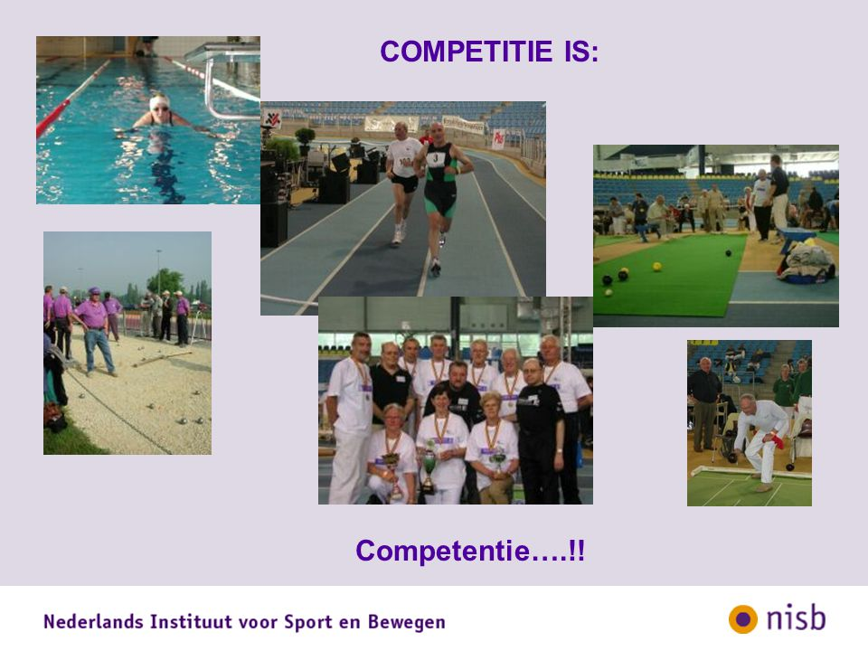 COMPETITIE IS: Competentie….!!
