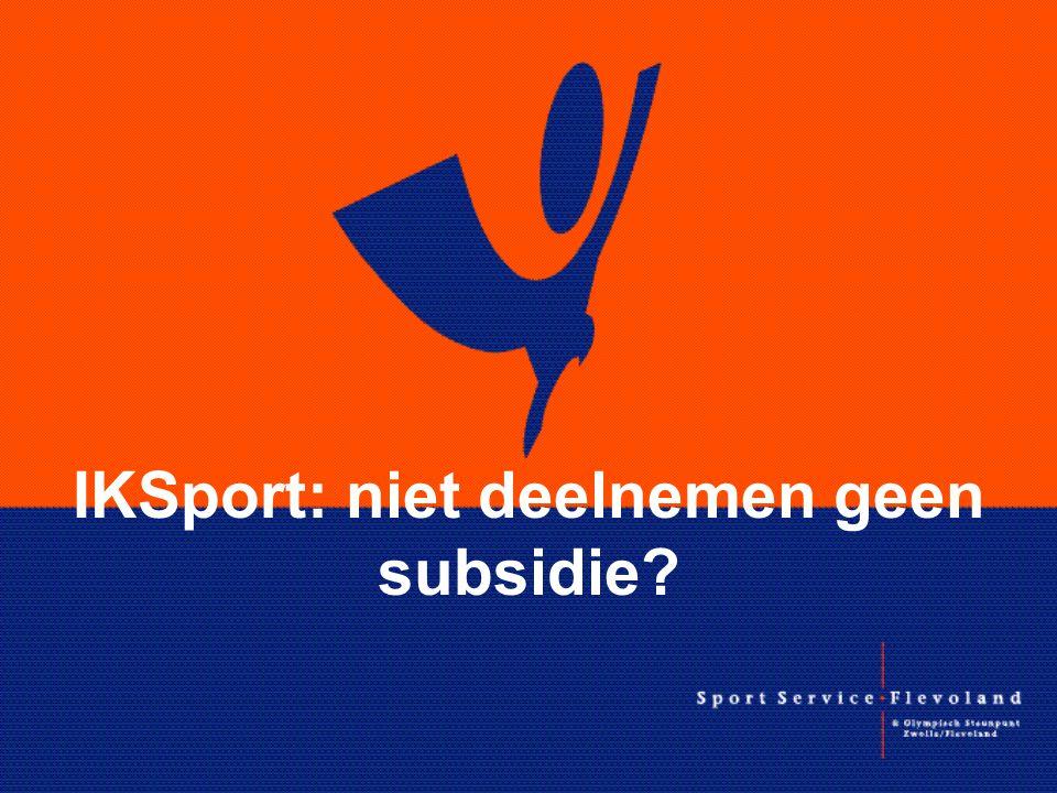 IKSport: niet deelnemen geen subsidie?