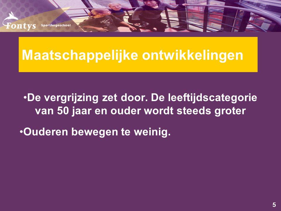 5 Maatschappelijke ontwikkelingen De vergrijzing zet door.
