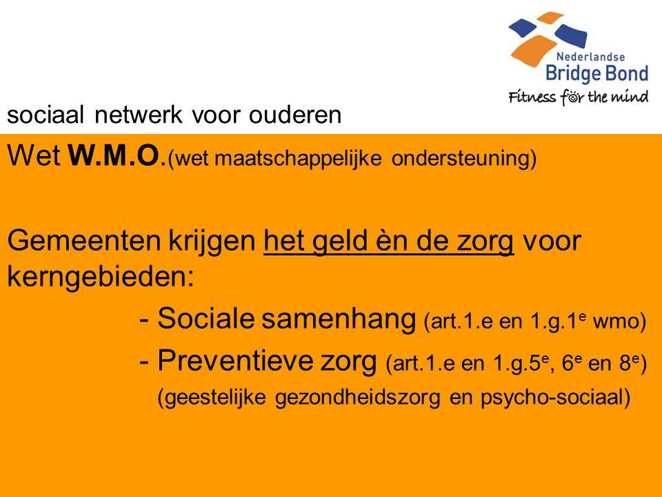 sociaal netwerk voor ouderen Wet W.M.O.