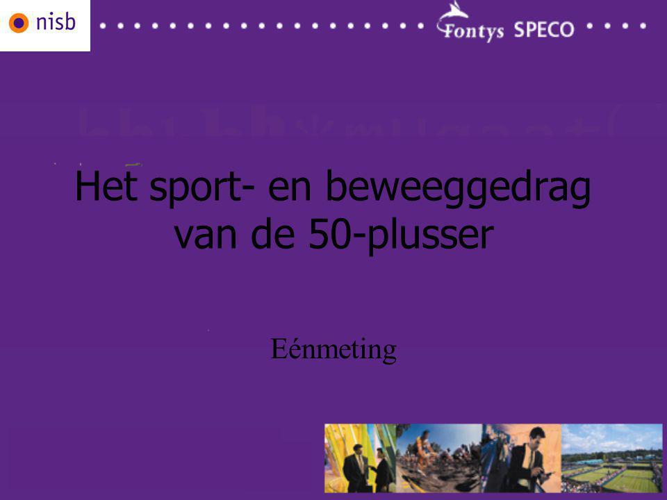 Het sport- en beweeggedrag van de 50-plusser Eénmeting