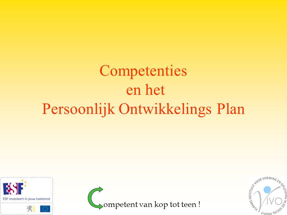 Competenties en het Persoonlijk Ontwikkelings Plan ompetent van kop tot teen !