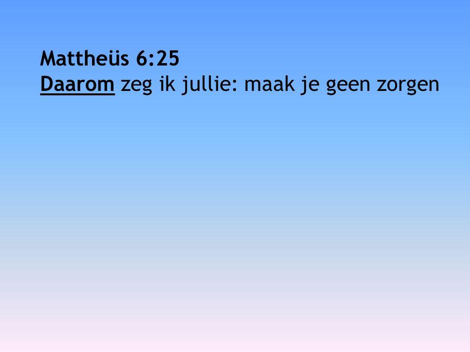 Mattheüs 6:21 Waar je schat is, daar zal ook je hart zijn.