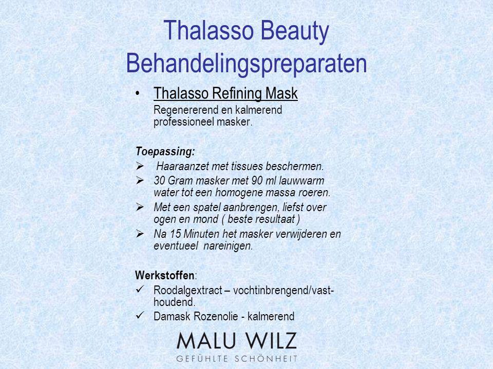 Thalasso Beauty Verloop van de behandeling Reiniging: Gentle Cleansing Foam Met behulp van een maskerkwast tot een zachte schuim opschuimen, met het maskerpenseel aanbrengen en na een korte inwerktijd met een warm compres van de huid nemen.
