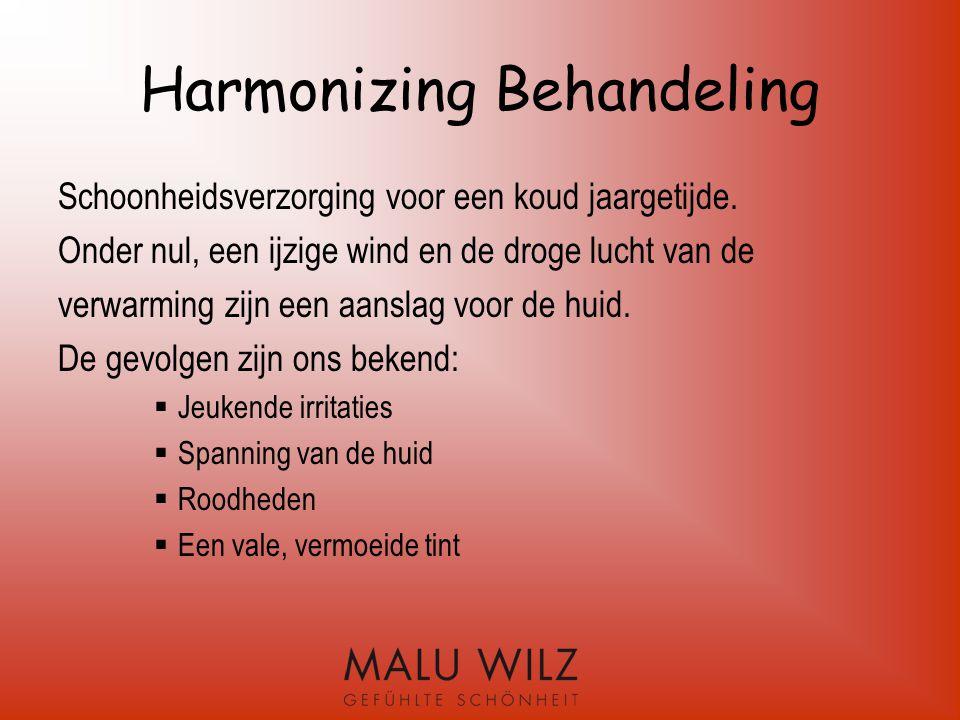 Harmonizing behandeling Onze huid heeft nu extra verzorging nodig met extra werkstoffen.