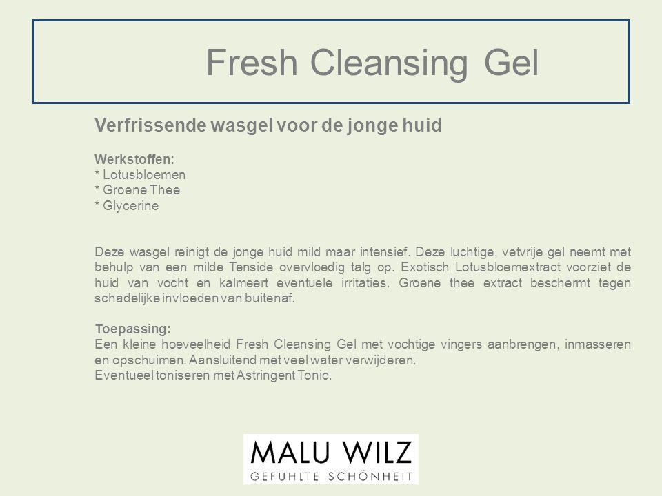 Fresh Cleansing Gel Verfrissende wasgel voor de jonge huid Werkstoffen: * Lotusbloemen * Groene Thee * Glycerine Deze wasgel reinigt de jonge huid mil