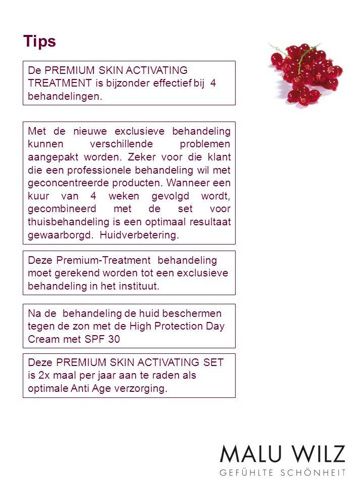 Tips De PREMIUM SKIN ACTIVATING TREATMENT is bijzonder effectief bij 4 behandelingen. Na de behandeling de huid beschermen tegen de zon met de High Pr