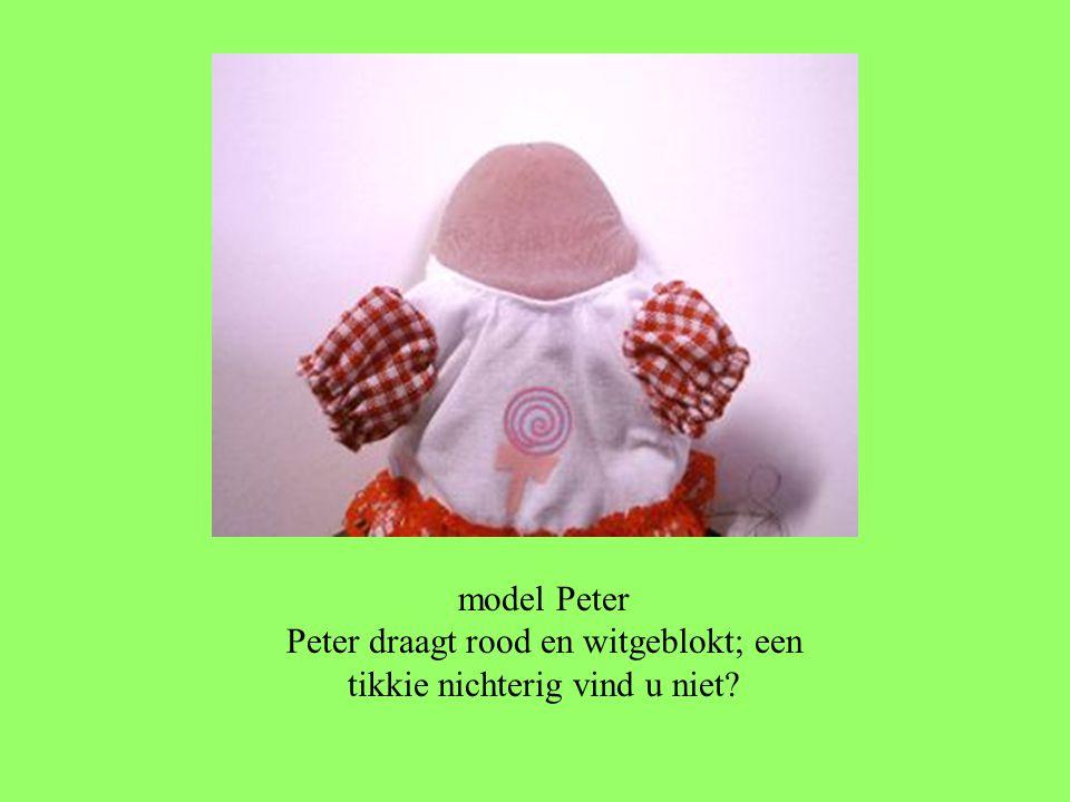 model Peter Peter draagt rood en witgeblokt; een tikkie nichterig vind u niet?