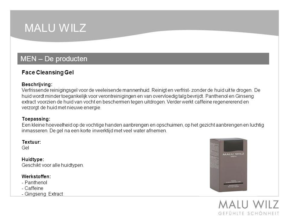 MALU WILZ MEN – De producten Face Cleansing Gel Beschrijving: Verfrissende reinigingsgel voor de veeleisende mannenhuid. Reinigt en verfrist- zonder d