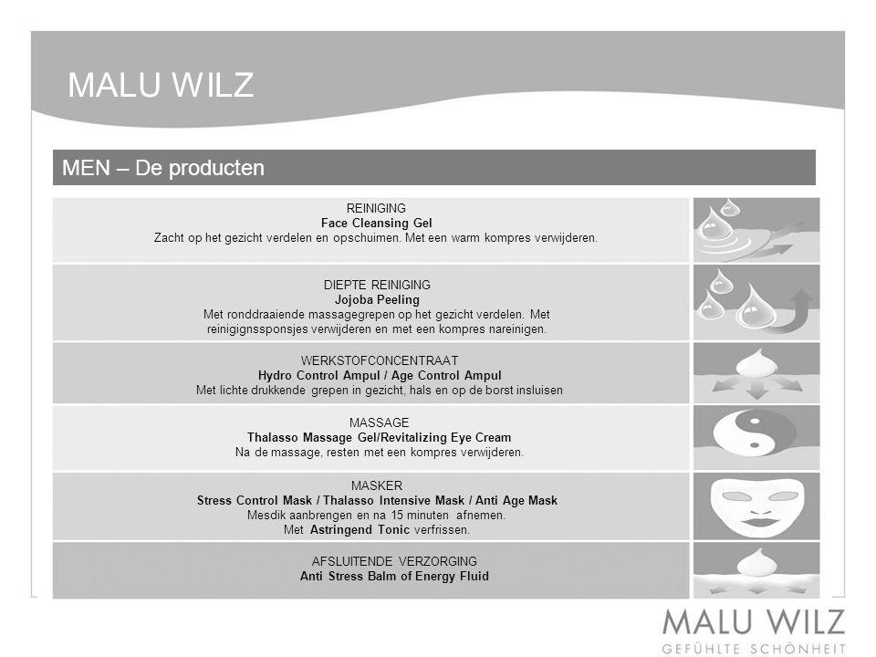 MALU WILZ MEN – De producten REINIGING Face Cleansing Gel Zacht op het gezicht verdelen en opschuimen. Met een warm kompres verwijderen. DIEPTE REINIG