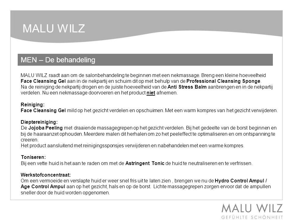 MALU WILZ MEN – De behandeling. MALU WILZ raadt aan om de salonbehandeling te beginnen met een nekmassage. Breng een kleine hoeveelheid Face Cleansing